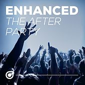 Enhanced The After Party - EP by Various Artists