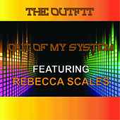 Out of My System by OutFit