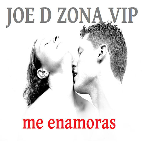 Me Enamoras by Joe