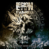 Descent into Chaos de Legion Of The Damned