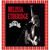The Bottom Line, New York, September 29th, 1989 (Hd Remastered Edition) by Melissa Etheridge