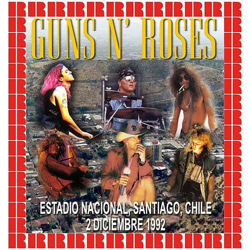 Estadio Nacional, Santiago, Chile, December 2nd, 1992 (Hd Remastered Edition) de Guns N' Roses