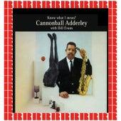 Know What I Mean? (Bonus Track Version) de Cannonball Adderley