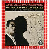 Afro\American Sketches (Hd Remastered Edition) de Oliver Nelson