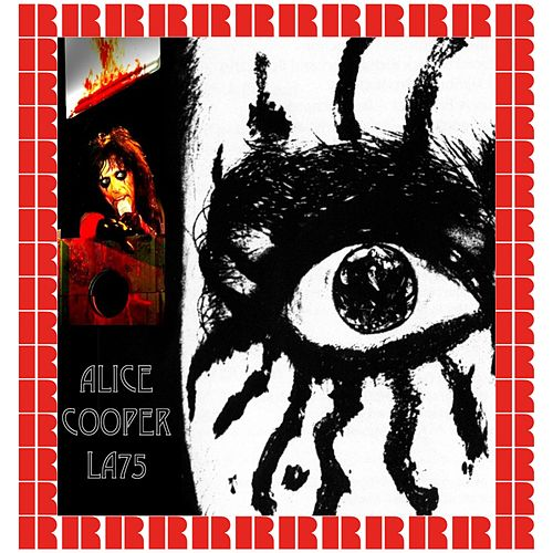 Great Western Forum, Inglewood, June 18th, 1975 (Hd Remastered Edition) di Alice Cooper