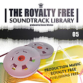The Royalty Free Soundtrack Library, Vol.5 - Publishing Free Production Music by Various Artists