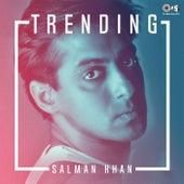 Trending: Salman Khan by Various Artists