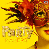 Party Makers by Various Artists