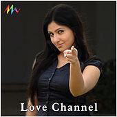 Love Channel (Original Motion Picture Soundtrack) by Various Artists
