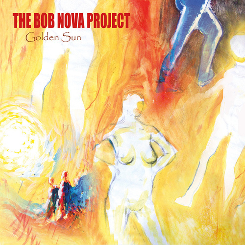 Golden Sun by The Bob Nova Project