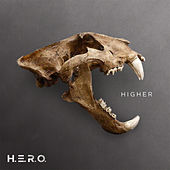 Higher by Hero