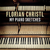 My Piano Sketches by Florian Christl