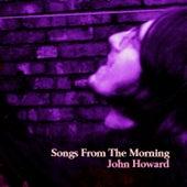 Songs from the Morning de John Howard