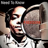 Need to Know by Freedom
