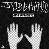 Invisible Hands by Calvitron