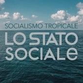 Socialismo Tropicale von Lo Stato Sociale