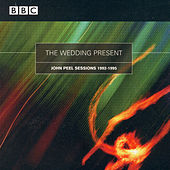 BBC Sessions 1992 - 1995 de The Wedding Present