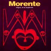 Negra, Si Tú Supieras (Remasterizado) von Enrique Morente