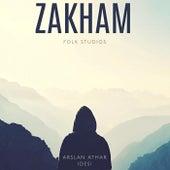 Zakham von Folk Studios