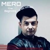 The Beginning by Mero
