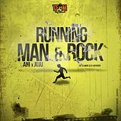 Running Man & Rock (feat. Ani, Ju Ju & Dj Jayhood) by DJ Lilman