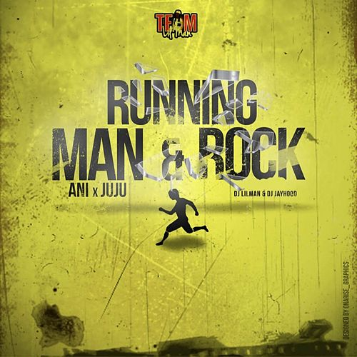 Running Man & Rock (feat. Ani, Ju Ju & Dj Jayhood) by DJ Lilman