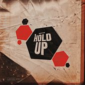 Hold Up by Bryce