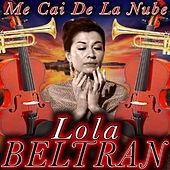 Me Cai de la Nube by Lola Beltran