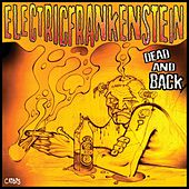 Dead and Back by Electric Frankenstein