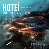 Kill To Love You by Tomoyasu Hotei