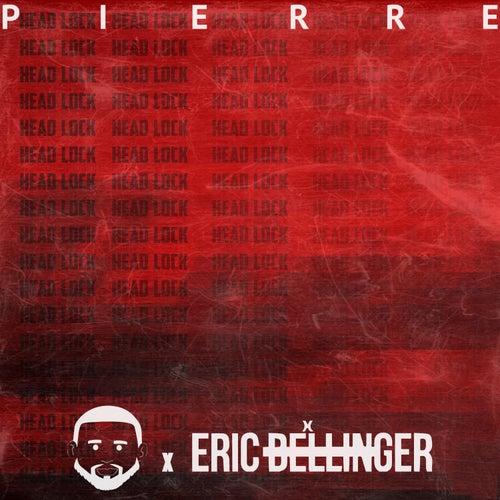 Headlock (feat. Eric Bellinger) de Pierre