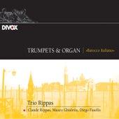 Trumpet & Organ: Barocco Italiano von Claude Rippas