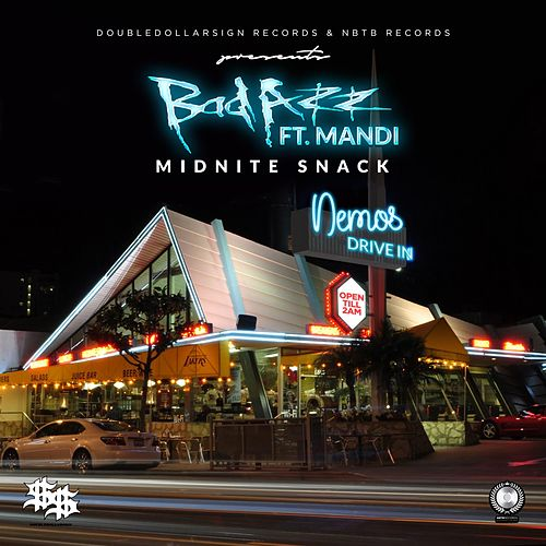 Midnite Snack (feat. Mandi) by Bad Azz