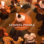 Levanta Poeira (Compiled by Tahira) de Various Artists
