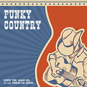 Funky Country by Various Artists