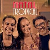 Natal Tropical de Jair Oliveira