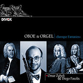 Oboe & Organ: Baroque Fantasies von Various Artists
