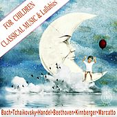 Classical Music & Lullabies for Children by Marcatto