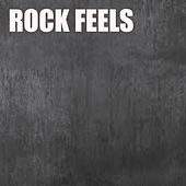 Rock Feels by Various Artists