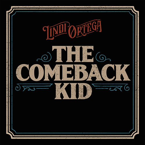 The Comeback Kid by Lindi Ortega