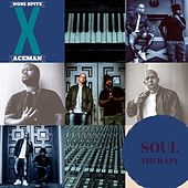 Soul Therapy von Ace Man