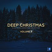Deep Christmas, Vol. 3 (Electronic Christmas Collection) by Various Artists