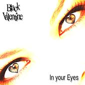 In Your Eyes by Black Valentine