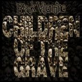 Children of the Grave von Black Valentine