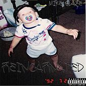 Reincarnated - EP by Mike Blaze