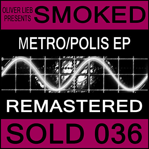 Metro/Polis (Remastered) by Oliver Lieb