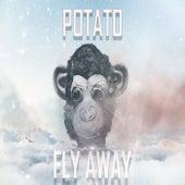 Fly Away von Potato