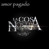 Amor Pagado de Cosa Nostra