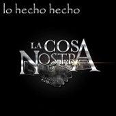 Lo Hecho Hecho de Cosa Nostra