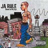 Blood In My Eye by Ja Rule